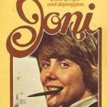 "Repainting life with your teeth: Tanya Marlow muses on the beauty of suffering in ""Joni,"" the autobiography of Joni Eareckson-Tada (Guest Post)"