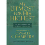 """My Utmost for His Highest"" by Oswald Chambers: A Guest Post by Ruth Bond"