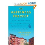 Three Brilliant Insights on Happiness from Gretchen Rubin's The Happiness Project