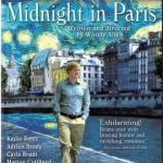 Woody Allen's Midnight in Paris.  And a Musing on what the Arts are Good for