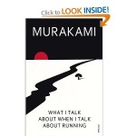 "Murakami's ""What I Talk About when I Talk About Running"": The Connection between the Creative Life and One's Physical Life"