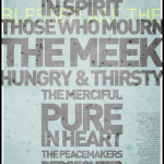 The Beatitudes, mostly, are things we do, rather than things we are. There's hope in that!