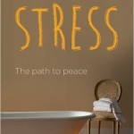 "7 things I learned from Simon Vibert's ""Stress: The Path to Peace"""