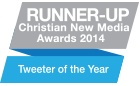 Runner Up Christian Media Awards 2014 - Tweeter of the year